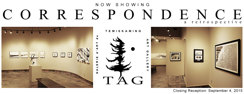 Correspondence by Stephen Seguin at Temiskaming Art Gallery