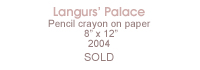 Langurs' Palace pencil crayon drawing